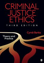 Criminal Justice Ethics 3rd Edition 9781412995450 1412995450