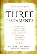 Three Testaments 1st edition 9781442214927 1442214929