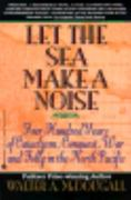 Let the Sea Make a Noise 0 9780380724673 0380724677