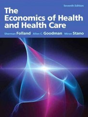 The Economics of Health and Health Care 7th edition 9780132773690 0132773694