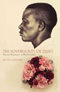 The Sovereignty of Quiet 1st Edition 9780813553108 0813553105
