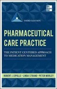 Pharmaceutical Care Practice: The Patient-Centered Approach to Medication Management, Third Edition 3rd Edition 9780071756389 0071756388