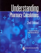 Understanding Pharmacy Calculations, 2e 2nd Edition 9781582120959 1582120951