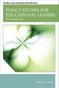 Policy Studies for Educational Leaders: An Introduction 4th Edition 9780132678117 013267811X