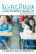 Study Guide for General Educational Development (Ged) Testing for Adults 1st Edition 9781462055418 1462055419