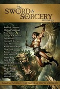 The Sword and Sorcery Anthology 1st Edition 9781616960698 1616960698