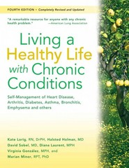 Living a Healthy Life with Chronic Conditions 4th Edition 9781933503363 193350336X