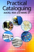 Practical Cataloguing 1st Edition 9781555707439 1555707432