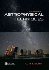 Astrophysical Techniques, Sixth Edition 6th Edition 9781466511170 1466511176