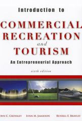 Introduction to Commercial Recreation and Tourism 6th Edition 9781571676771 1571676775