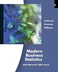 Modern Business Statistics with Microsoft Office Excel 4th Edition 9780538479769 0538479760
