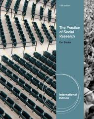 The Practice of Social Research 13th Edition 9781133050094 1133050093