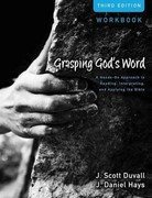 Grasping God's Word Workbook 3rd Edition 9780310492597 0310492599