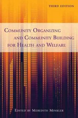 Community Organizing and Community Building for Health and Welfare 3rd Edition 9780813553009 0813553008