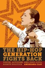 The Hip-Hop Generation Fights Back 1st Edition 9780814723951 0814723950