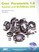 Creo Parametric 1. 0 Tutorial and MultiMedia CD 1st Edition 9781585036929 1585036927