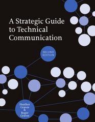 A Strategic Guide to Technical Communication 2nd Edition 9781554811076 1554811074