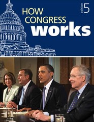 How Congress Works 5th Edition 9781608719112 1608719111