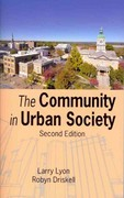 The Community in Urban Society 2nd Edition 9781577667414 1577667417