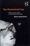 The Postcolonial Eye 1st Edition 9781317019695 1317019695