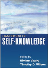 Handbook of Self-Knowledge 1st edition 9781462505111 1462505112