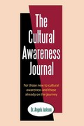 The Cultural Awareness Journal 1st Edition 9781467025560 1467025569