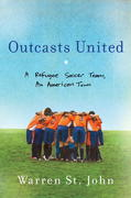 Outcasts United 1st Edition 9780385522038 0385522037