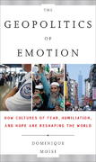 The Geopolitics of Emotion 0 9780385523769 0385523769