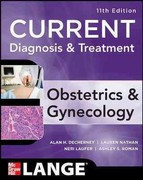 Current Diagnosis & Treatment Obstetrics & Gynecology, Eleventh Edition 11th Edition 9780071638562 0071638563