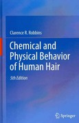Chemical and Physical Behavior of Human Hair 5th Edition 9783642256103 3642256104