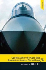 Conflict After the Cold War 4th edition 9780205851751 0205851754