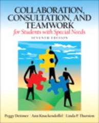 Collaboration, Consultation, and Teamwork for Students with Special Needs 7th Edition 9780132659673 0132659670
