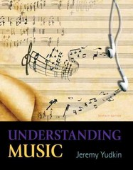 Understanding Music 7th edition 9780205441013 0205441017