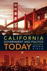 California Government and Politics Today 14th edition 9780205251780 0205251781