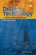 Drilling Technology in Nontechnical Language 2nd Edition 9781593702649 1593702647