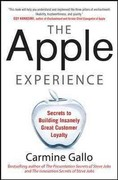 The Apple Experience: Secrets to Building Insanely Great Customer Loyalty 1st Edition 9780071793209 0071793208