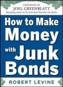 How to Make Money with Junk Bonds 1st edition 9780071793810 007179381X
