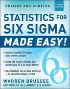 Statistics for Six Sigma Made Easy! Revised and Expanded Second Edition 2nd Edition 9780071797535 007179753X