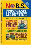 No B.S.Trust-Based Marketing 1st edition 9781599184401 1599184400