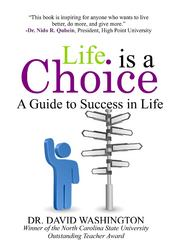 Life Is a Choice 1st Edition 9780615552200 061555220X