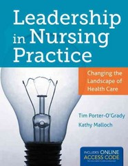 Leadership In Nursing Practice 1st Edition 9781449673581 1449673589