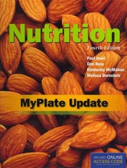 Nutrition, Fourth Edition: Myplate Update 4th edition 9781449675226 1449675220