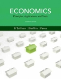 Economics  Principles  Applications and Tools plus NEW MyEconLab with Pearson eText (2-semester access) -- Access Card Package