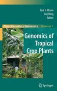 Genomics of Tropical Crop Plants 1st edition 9780387712185 0387712186