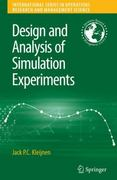 Design and Analysis of Simulation Experiments 0 9780387718125 0387718125