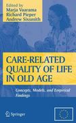 Care-Related Quality of Life in Old Age 0 9780387721682 0387721681