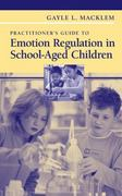 Practitioner's Guide to Emotion Regulation in School-Aged Children 1st edition 9780387738505 0387738509