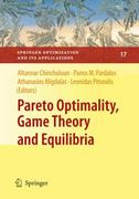 Pareto Optimality, Game Theory and Equilibria 0 9780387772462 0387772464