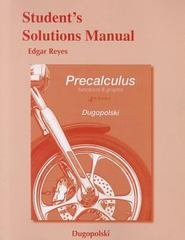 Student's Solutions Manual for Precalculus: Functions and Graphs 4th Edition 9780321791184 0321791185