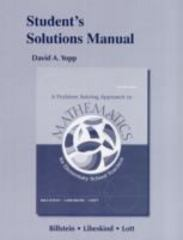 Student's Solutions Manual for A Problem Solving Approach to Mathematics 11th edition 9780321783325 0321783328